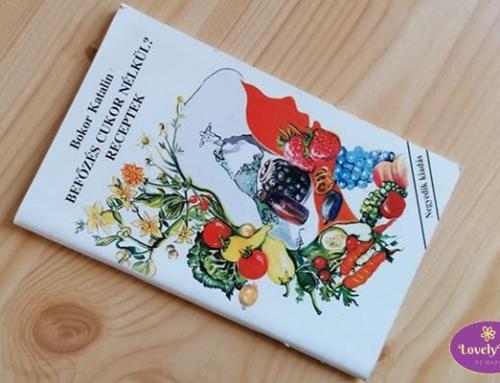 Bokor Katalin: Befőzés cukor nélkül – Könyvajánló
