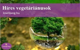 Híres vegetáriánusok