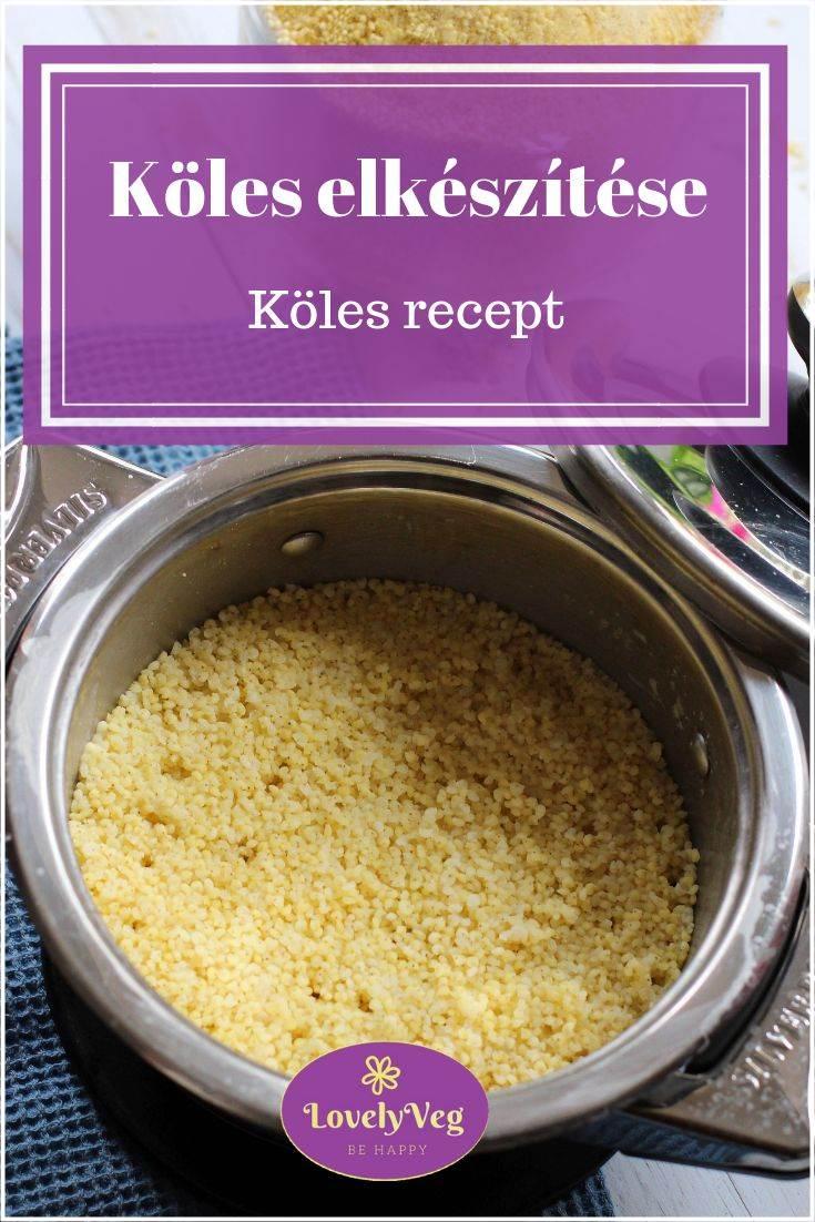 Köles elkészítése - Köles recept