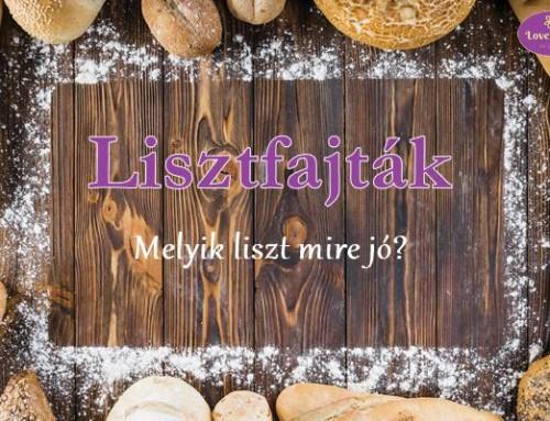 Lisztfajták – Melyik liszt mire jó?
