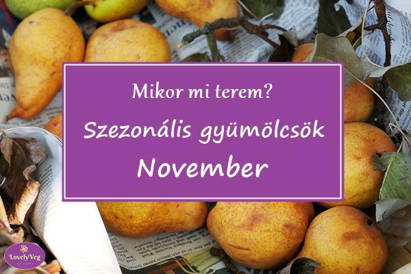 Mikor mi terem? Szezonális gyümölcsök novemberben