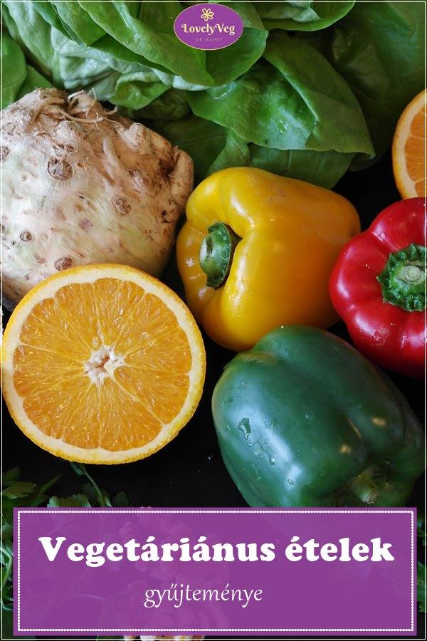 Vegetáriánus ételek, vegetáriánus receptek gyűjteménye